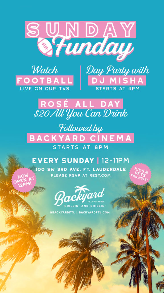 Sunday Funday at Backyard schedule of activities